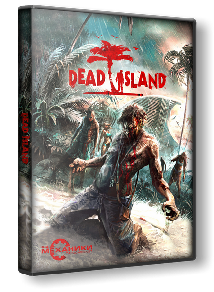 Dead Island [Update 1/3] (Deep Silver) (ENG/RePack/Soundtrack) By -Ultra- & R.G. Механики