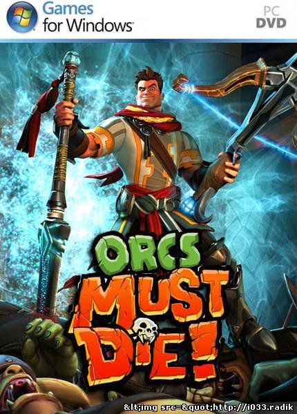 Orcs Must Die! (2011/ENG)